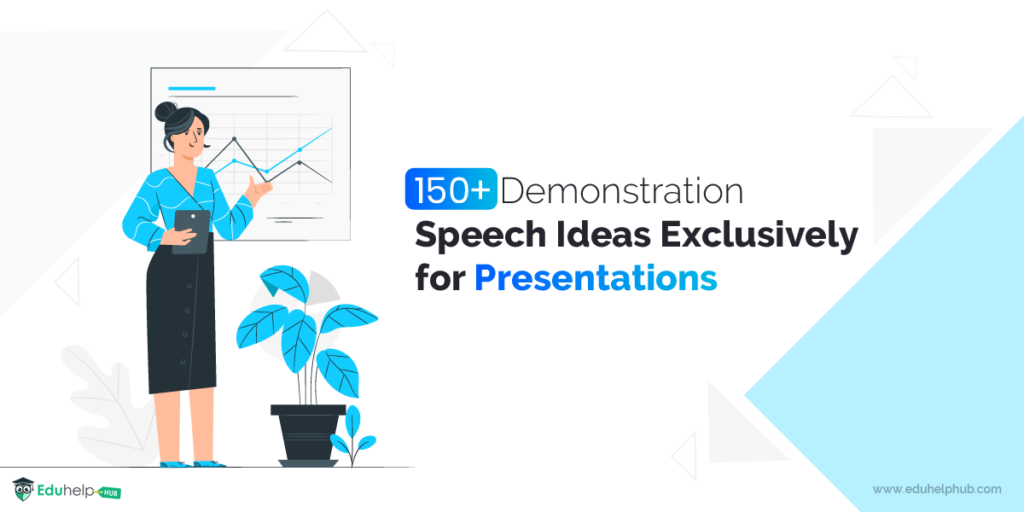 150+ Demonstration Speech Ideas Exclusively for Presentations